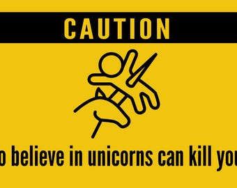 Sticker - you should believe in unicorns
