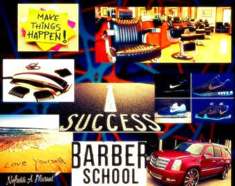 Barber School, Success Vision Board
