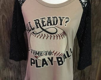 Y'all ready? Its time to PLAY BALL T-shirt with lace sleeves!
