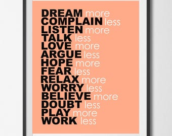 Dream More, Complain Less, Instant Download Printable Digital Wall Art, Inspirational Quote
