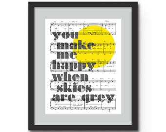 "You Make Me Happy When Skies Are Grey Typographic Print - 8x10"" or 11x14"" You Are My Sunshine Lyrics on Sheet Music Wall Art, Nursery Art"