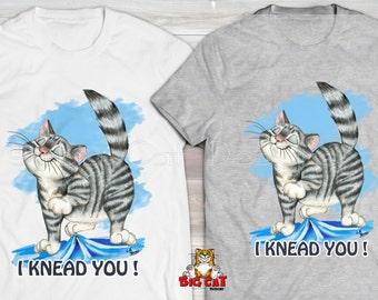 I KNEAD YOU Cat T-shirt. Cute Tabby Cat Tshirt.  Gray tabby cat.  Cat lady shirt.  Cat Lover Shirt