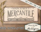 Mercantile SVG - dry goods notions clothing svg - main street mercantile cut file - kitchen svg - Commercial Use svg, dfx, png, jpg