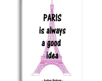 Paris Is Always A Good Idea Magnet, Refrigerator Magnet