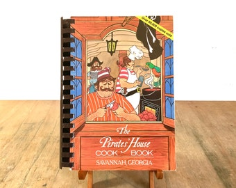 The Pirate's House Cook Book - Savannah Georgia Restaurant Cookbook