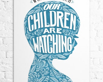 Our Children are Watching : 2017 Women's March commemorative print, BLUE, Wall Art, Wall Print, Nursery Wall Art, Nursery Decor, Home Decor