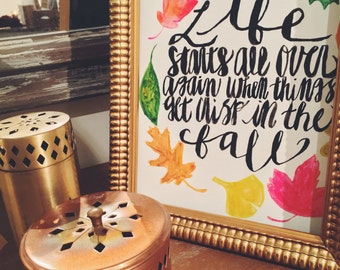 life starts all over again when things get crisp in the fall original 9x12 hand-inked quote painting