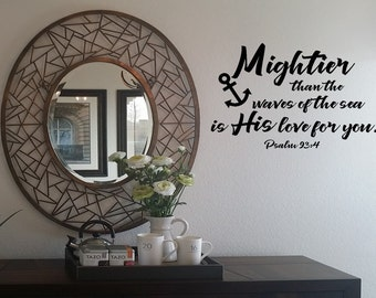 Mightier than the waves of the sea is His love for you Wall Decal/Wall Words/Wall Transfer/Vinyl Lettering