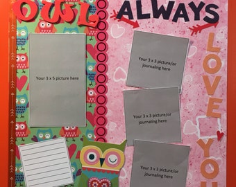 Owl Always Love You 12 x 12 premade scrapbook page Valentine's Day