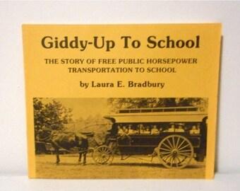 Giddy Up To School Book Public Horsepower Transportation Bus Horse Wagon Photos