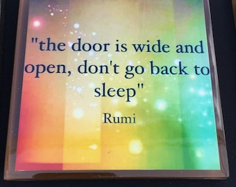 Rumi quote - Inspirational - Motivational - Quote / Handmade Glass Photo Coaster /Father's Day Gifts/ Housewarming Gift/ Birthday Gift