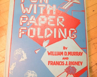 Vintage Craft Book Fun With Paper Folding Origami Wonderful Vintage Condition 1928