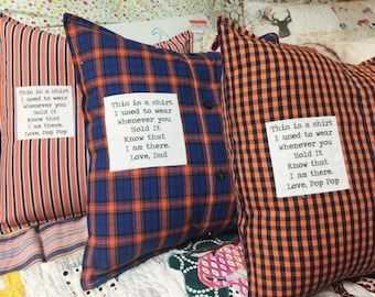 Granddads Shirt Pillow, made with your loved ones button up shirt, This Is A Shirt I Used To Wear, memory pillow