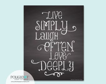 Live Simply - Laugh Often - Love Deeply Chalkboard Style Framable Print - Family Quote