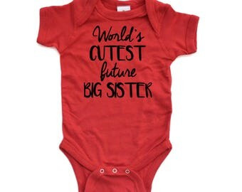World's Cutest Future Big Sister Announce Announcement Baby Bodysuit Cute Design New Infant Newborn Girl's 100% Cotton One Piece Body Suit