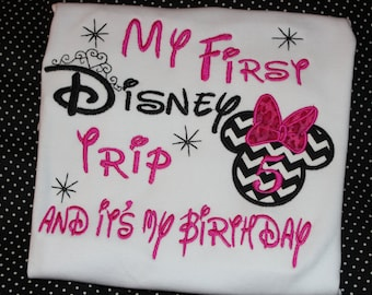 First Disney trip birthday shirt or ruffle dress- Disney trip birthday with Minnie Mouse- any number