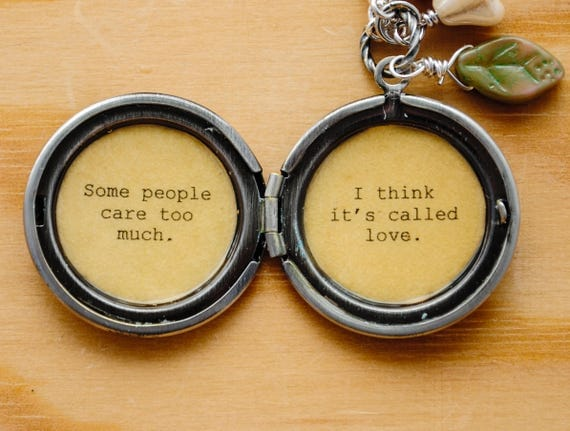 Women's Locket - Friendship Jewelry - Winnie the Pooh Quote - Some people care too much. I think it's called love.