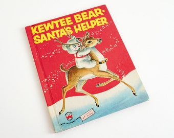Vintage 1950s Childrens Book / Kewtee Bear Santa's Helper by Alan Reed 1956 Hc Wonder Books / Childrens Christmas Story Kitsch Illustrations
