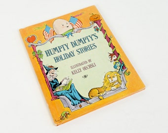 Vintage 1970s Childrens Book / Humpty Dumpty's Holiday Stories 1973 Hc / Poems and Stories About the Four Seasons