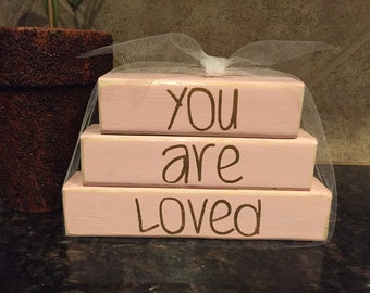 You Are Loved Wood Blocks- Mini Stacker