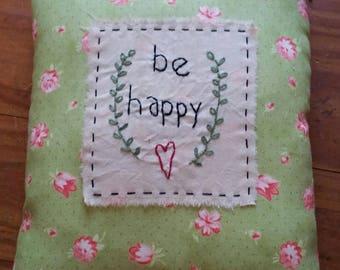 Prim Stitchery be happy Pillow ~OFG
