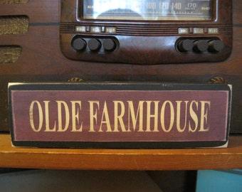Olde Farmhouse Primitive Rustic Wooden Sign Block Shelf Sitter