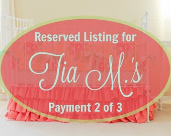 Reserved Listing for Tia M's Payment 2 of 3