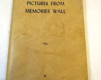 Vintage Memoir Book Pictures From Memories Wall by Laura Eek Hotvedt Funnell  Eek Family History Book Midwest Geneology Michigan Teacher