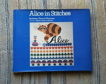 Vintage Book Alice in Stitches 1979 First Edition Alice in Wonderland Cross Stitch Needlepoint 70's Collectible Lewis Carroll Cheshire Cat