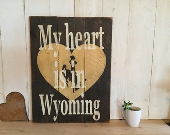 My heart is in Wyoming -University of Wyoming - Wyoming Sign - Rustic Pallet Sign - Reclaimed Wood Sign - Rustic Wyoming Sign