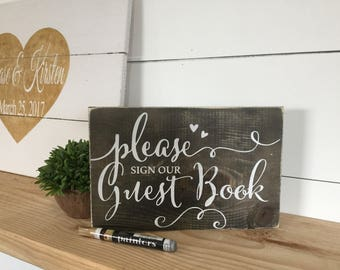Please Sign Our Guestbook - Wood Wedding Sign - Guestbook Sign - Wedding Reception Sign - Rustic Wood Sign - Wedding Table Sign