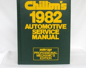 Chilton's 1982 Automotive Service Manual Professional Mechanic's Edition