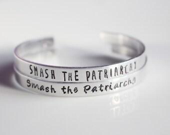 Smash the Patriarchy Bracelet/ Aluminum Cuff Bracelet/ Female Empowerment/ Stamp Jewelry/ Girl Power/ The Future Is Female/ Resist Bracelet