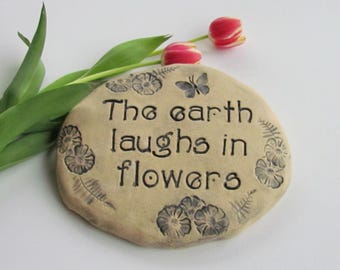 The earth laughs in flowers ~ Emerson quote ~ literary gift ~ Unique Garden decor ~ Garden Stone with saying, poem.