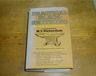 Practical Blacksmithing In One Volume