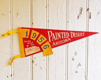 Vintage Painted Desert Arizona Souvenir Pennant - Painted Desert Inn - Dated 1956 - Mid-Century 1950s - Travel Souvenir - Felt Pennant