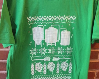 PERFECT for St Patricks Day, Ugly Christmas Sweater, Funny Beer Shirt, Brewing Beer, Homebrewer Shirt, Homebrewing, Craft Beer, Mead, Cider