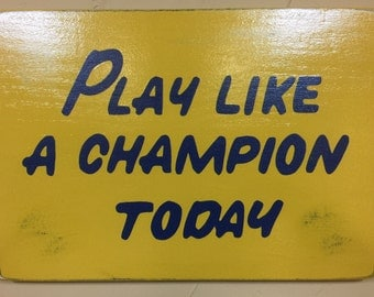 "Officially Licensed Play Like A Champion Today Wood Sign Replica 12"" x 17"" Distressed Finish ""Officially Licensed Product"""
