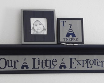 Woodland Nursery - Our Little Explorer - Explore Theme Nursery Decor - Woodland Adventure Tribal Teepee Baby Boy Nursery - Sign Navy Shelf