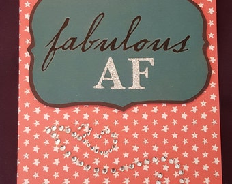 Fabulous AF Handmade Card for Any Occasion