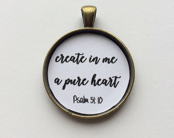 Create in me a pure heart necklace