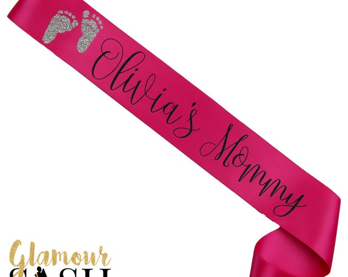 Mommy To Be - Baby Shower Sash - Custom Sash - Personalized Sash - Mother To Be - Gift - Favor - Baby Name - Baby Girl - Mom To Be