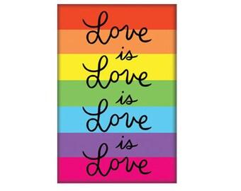 Love is Love Magnet, Hand Illustration, Gift, Stocking Stuffer (Item 570)