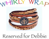 Reserved for Debbie, two Whirly Wrap bracelets, leather, braided leather, copper cross
