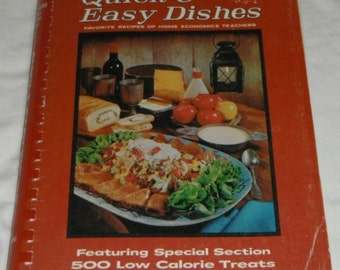 Quick & Easy Dishes Favorite Recipes of Home Economics Teacher Vintage softcover cookbook