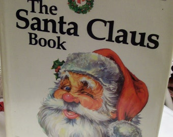 The Santa Claus Book First Edition 1982 Alden Perkes History of Santa and his Elves All the Myths & Mysteries of Santa Explained Hard Cover