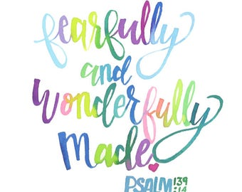 Fearfully & Wonderfully Made Quote text