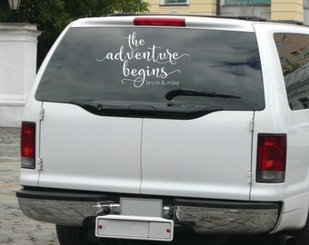 Personalized The Adventure Begins Decal for Getaway Car