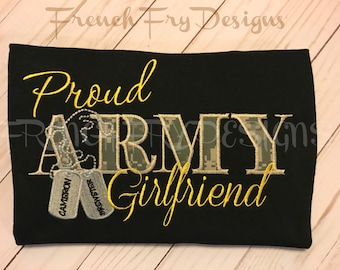 Proud Army Girlfriend Applique Shirt Customized