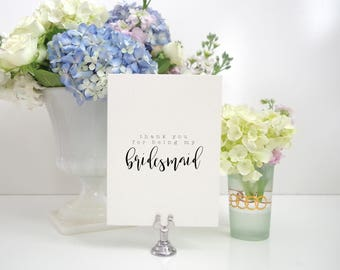 Thank you for Being my Bridesmaid Greeting Card.  Wedding card. Greeting Card